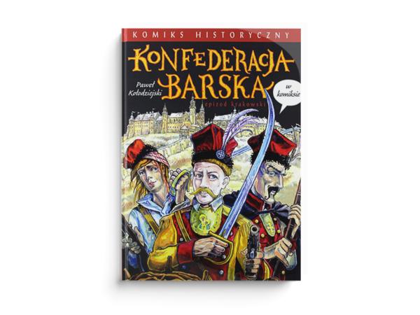 <span>Konfederacja Barska w komiksie (8 zdj.)</span><i>→</i>